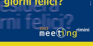 2003, Rimini: IL MEETING XXIV^ edizione