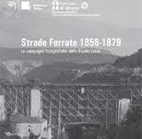 Verona 2010: mostra STRADE FERRATE