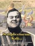 Lonato del Garda (Bs) SEMPLICEMENTE KALì