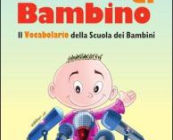 Dino Pedrotti, PAROLA DI BAMBINO: il vocabolario secondo i più piccoli
