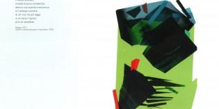 2012, Desenzano del Garda (Bs):  ASCOLTARE LA PITTURA, GUARDARE LA POESIA
