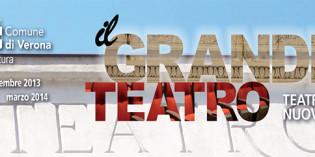 Verona: GRANDE TEATRO, PRESENTATO CARTELLONE 2013-2014