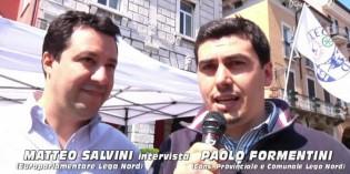 Matteo Salvini intervista Paolo Formentini