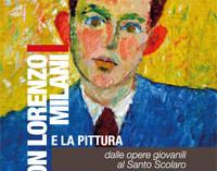 Milano – DON LORENZO MILANI E LA PITTURA
