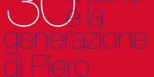 Milano – NATI NEI '30. Milano e la generazione di Piero Manzoni