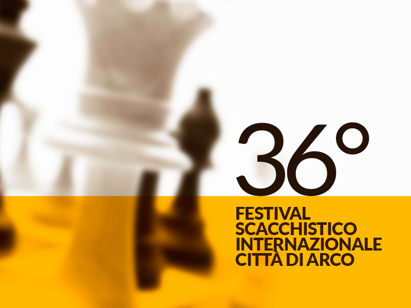 SI CONCLUDE IL 36° FESTIVAL SCACCHISTICO INTERNAZIONALE CITTÀ DI ARCO