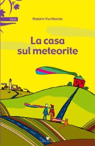 libro roberto la casa sul meteorite