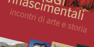 Incontri di arte e storia, eventi intorno al Garda: al Castello del Buonconsiglio paeSAGGI rinascimentali e comodaMENTEinMUSEO