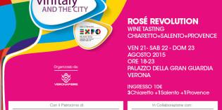 Verona: la Rosé Revolution del Bardolino Chiaretto insieme al Rosato del Salento e ai rosé della Provenza
