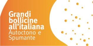 Milano – BOLLICINE ALL'ITALIANA. AUTOCTONO E SPUMANTE