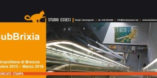 Brescia, SubBrixia: l'Arte va in metropolitana