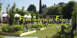 Franciacorta in Fiore, edizione 2016: la Fiera della botanica diventa maggiorenne