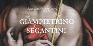 Pavia – DA GIAMPIETRINO A SEGANTINI – Dipinti della collezione Superti Furga