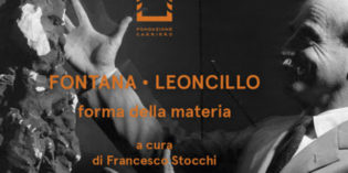Milano – FONTANA-LEONCILLO  – Forma della materia