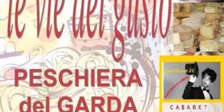 """PESCHIERA DEL GARDA: DAL 5 AL 7 AGOSTO """"LE VIE DEL GUSTO"""""""