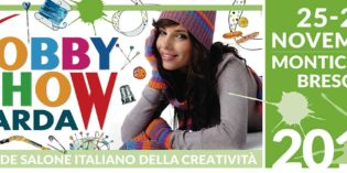 Montichiari: al via il 25 novembre la prima edizione di Hobby Show Garda