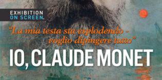 """Italia (sedi varie) – """"IO, CLAUDE MONET""""– Aspetti noti e meno di un grande Maestro"""