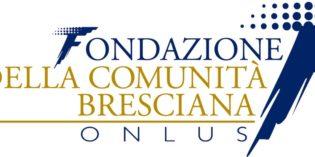 FONDAZIONE DELLA COMUNITA' BRESCIANA: i nuovi Bandi 2017