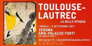 Verona, AMO: dal 1 aprile al 3 settembre la mostra TOULOUSE-LAUTREC. La Belle Époque