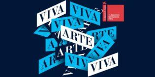 VIVA ARTE VIVA 57. Biennale Arte Venezia
