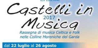CASTELLI IN MUSICA 2017: la XIV edizione della Rassegna di musica celtica e folk nelle Colline Moreniche del Garda dal 22 luglio al 26 agosto