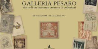 Milano – GALLERIA PESARO – STORIA DI UN MERCANTE CREATORE DI COLLEZIONI
