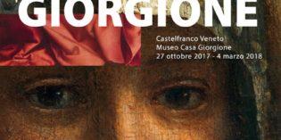 Castelfranco Veneto – LE TRAME DI GIORGIONE dal 27 Ottobre 2017 al 4 Marzo 2018