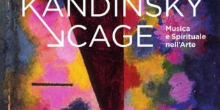 "Milano – ""Kandinsky→Cage. Musica e Spirituale nell'Arte"""