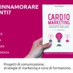 cardio marketingper conquistare i clienti: un libro ricco di suggerimenti