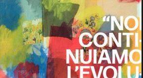 """Cuneo – """"NOI CONTINUIAMO L' EVOLUZIONE DELL'ARTE"""""""
