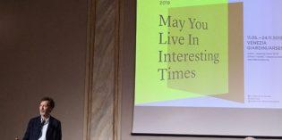 "Biennale Arte: da ""Viva Arte Viva"" a ""May You Live in Interesting Times"""